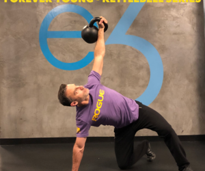 Forever Young – Kettlebell Series